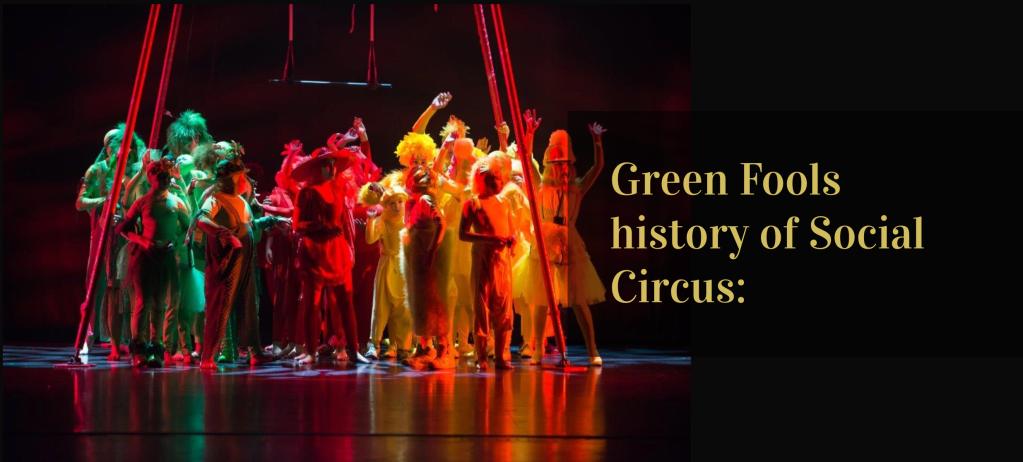 Green Fools history of social action though circus